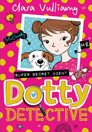 Dotty Detective - Clara Vulliamy