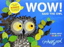 Wow! Said the Owl - Story Snug