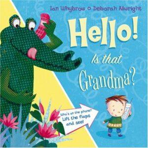 Hello! Is That Grandma? - Story Snug