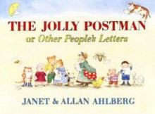 The Jolly Postman (or Other People's Letters) - Story Snug