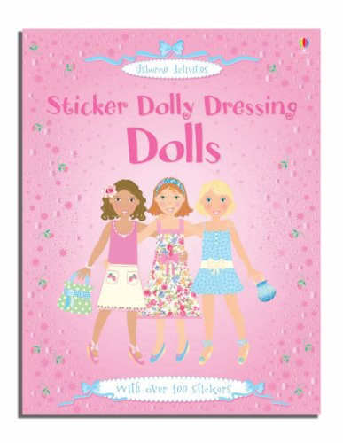 Fiona Watt - Sticker Dolly Dressing. Dolls (Usborne Sticker Fashion) - Story Snug