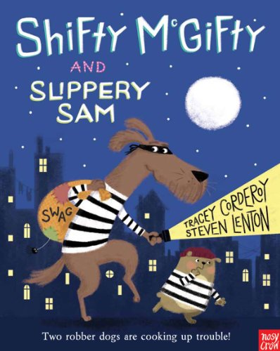 Tracey Corderoy - Shifty McGifty and Slippery Sam - Story Snug