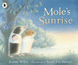 Mole's Sunrise - Story Snug
