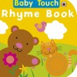 Baby Touch: Rhyme Book