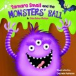 Tamara Small and the Monster's Ball
