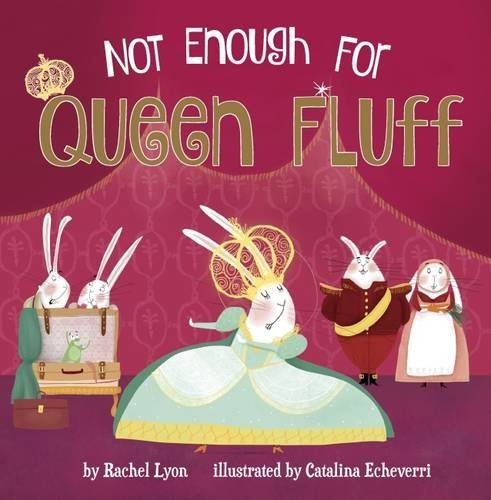 Not Enough for Queen Fluff! - Story Snug
