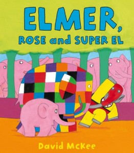 Elmer, Rose and Super El - Story Snug