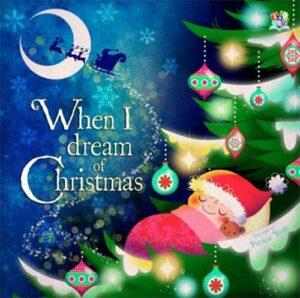 When I Dream of Christmas - Story Snug