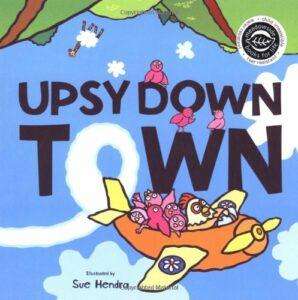 UPSYDOWN TOWN  - Story Snug
