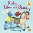 Ruby, Blue and Blanket