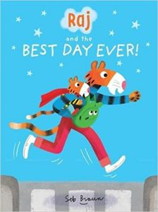 Raj and the BEST DAY EVER - Story Snug