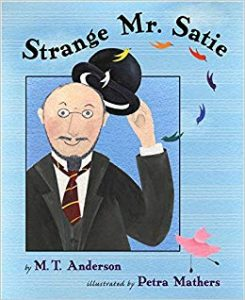 Strange Mr. Satie - Story Snug
