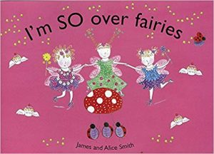 I'm So Over Fairies - Story Snug