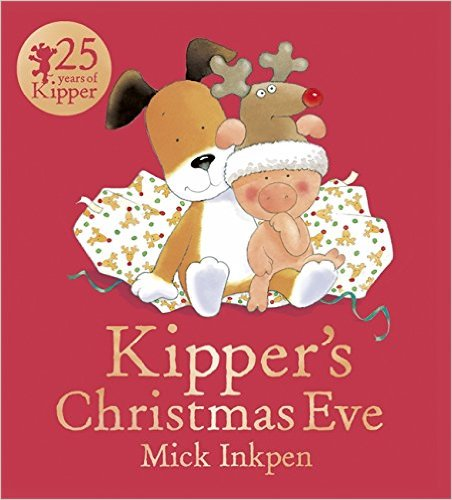 Kipper's Christmas Eve - Story Snug