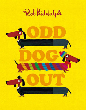Odd Dog Out - Rob Biddulph - Story Snug