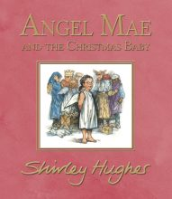 Angel Mae and the Christmas Baby - Story Snug