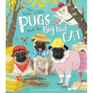 The Three Little Pugs and the Big Bad Cat - Story Snug