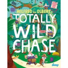 Wilfred And Olbert's Totally Wild Chase - Story Snug