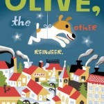 Olive, the Other Reindeer - Story Snug