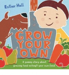 [( Grow Your Own! )] [by: Esther Hall] [Apr-2011]