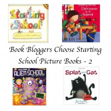 Book Bloggers choose starting school books 2 Story Snug http://storysnug.com