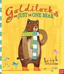 Goldilocks and Just the One Bear - Story Snug