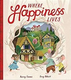 Where Happiness Lives - Story Snug