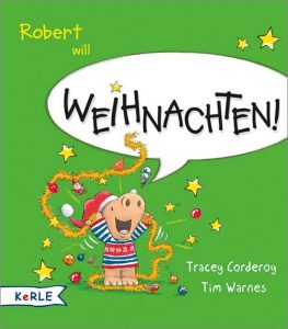 Robert will Weihnachten / It's Christmas - Story Snug