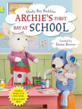 Archie's First Day At School - Story Snug